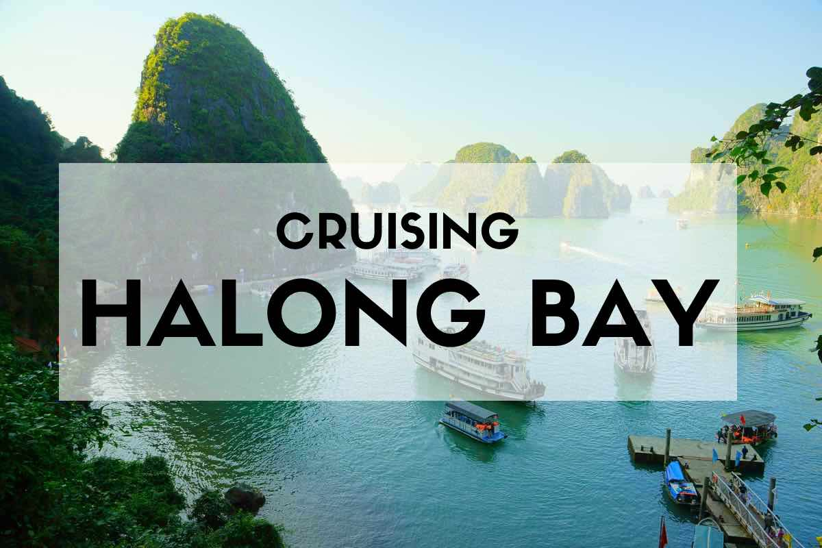 How To Choose The Best Halong Bay Cruise In 6 Easy Steps
