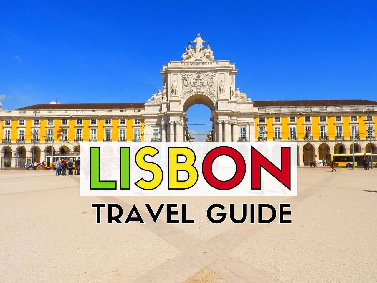 Lisbon Travel Guide Blog