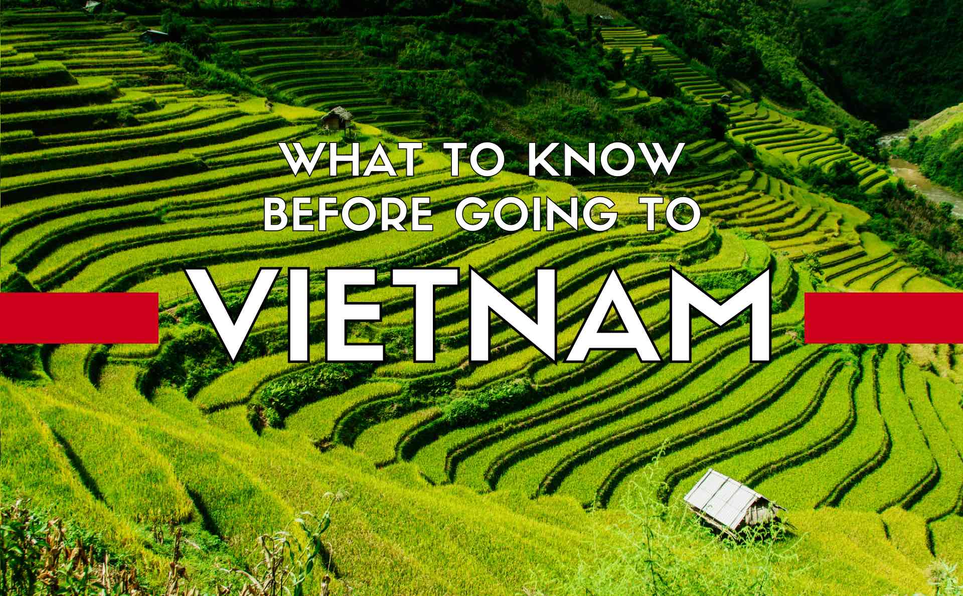 26 Important Things To Know Before Your Vietnam Trip